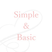 Simple&Basic シンプル&ベーシック