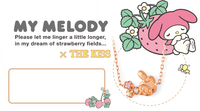 My Melody × THE KISS